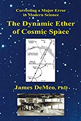 James DeMeo PhD The Dynamic Ether of Cosmic Space