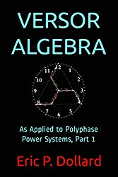 Eric Dollard Versor Algebra Part 1
