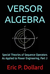 Eric Dollard Versor Algebra Part 2