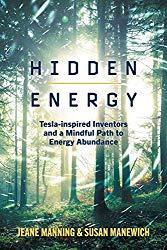 Jeane Manning & Susan Manewich  Hidden Energy